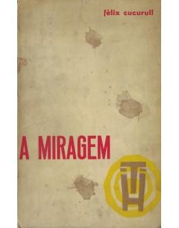 A Miragem | de Fèlix Cucurull