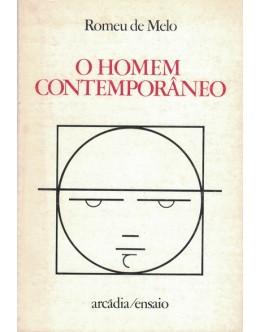 O Homem Contemporâneo   de Romeu de Melo