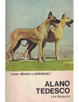 Come Allevare e Addestrate l'Alano Tedesco   de Lina Basquette