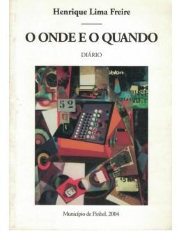O Onde e o Quando | de Henrique Lima Freire