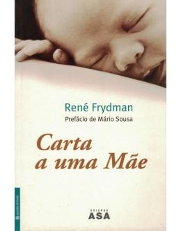 Carta a Uma Mãe | de René Frydman