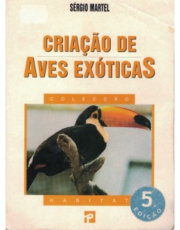 Criação de Aves Exóticas | de Sérgio Martel