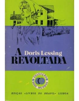 A Revoltada | de Doris Lessing