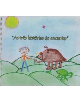As Três Histórias de Encantar | de Grupo de Crianças da Sala do A.T.L.