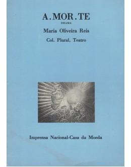A.MOR.TE | de Maria Oliveira Reis