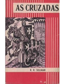 As Cruzadas | de R. R. Sellman