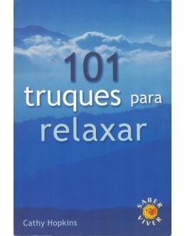 101 Truques Para Relaxar | de Cathy Hopkins