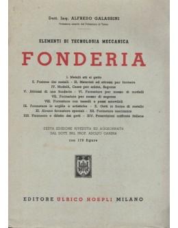 Elementi di Tecnologia Meccanica - Fonderia | de Alfredo Galassini
