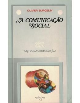 A Comunicação Social | de Olivier Burgelin