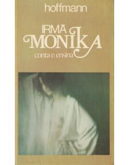 Irmã Monika Conta e Ensina | de Hoffmann
