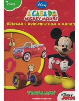 A Casa do Mickey Mouse - Brincar e Aprender com o Mickey: As Cores