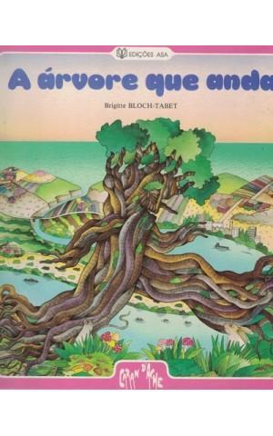 A Árvore Que Anda | de Brigitte Bloch-Tabet