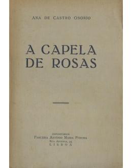A Capela de Rosas | de Ana de Castro Osório