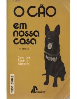 O Cão em Nossa Casa | de Théo Gygas