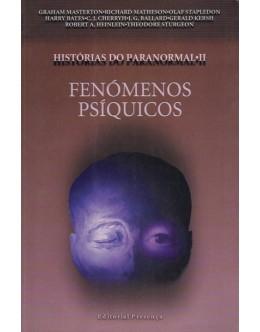 Histórias do Paranormal - II - Fenómenos Psíquicos | de Vários Autores