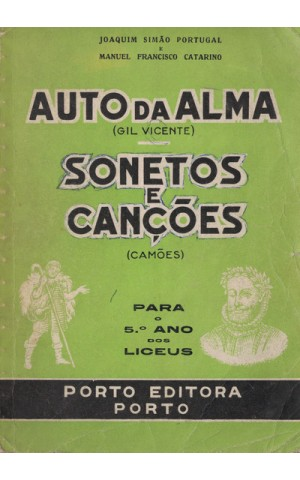 Auto da Alma (Gil Vicente) e Sonetos e Canções (Camões) | de Joaquim Simão Portugal e Manuel Francisco Catarino
