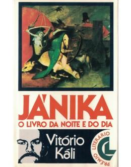 Jánika - O Livro da Noite e do Dia   de Vitório Káli