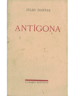 Antígona | de Júlio Dantas