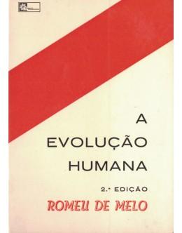 A Evolução Humana | de Romeu de Melo