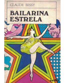Bailarina Estrela | de Claude Bessy