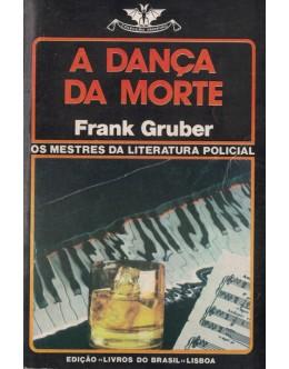 A Dança da Morte | de Frank Gruber