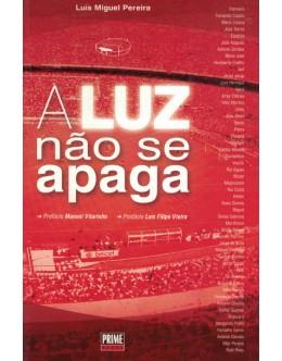 A Luz Não Se Apaga | de Luís Miguel Pereira