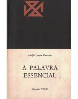 A Palavra Essencial | de Adolfo Casais Monteiro