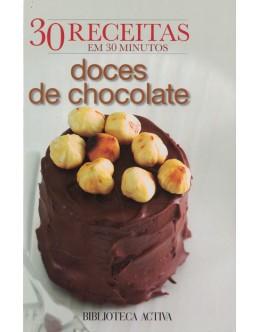 30 Receitas em 30 Minutos - Doces de Chocolate