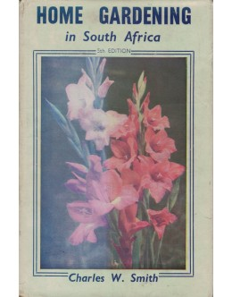 Home Gardening in South Africa | de Charles W. Smith