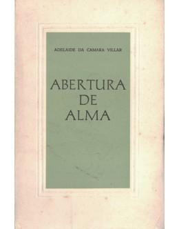 Abertura de Alma | de Adelaide da Camara Villar