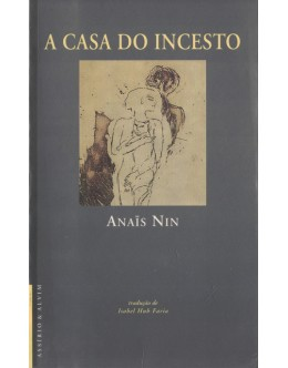 A Casa do Incesto | de Anaïs Nin