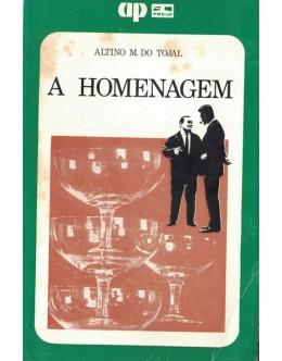 A Homenagem | de Altino M. do Tojal