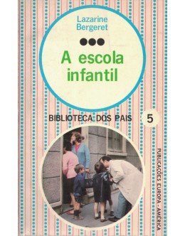 A Escola Infantil   de Lazarine Bergeret