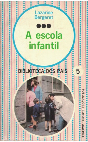 A Escola Infantil | de Lazarine Bergeret