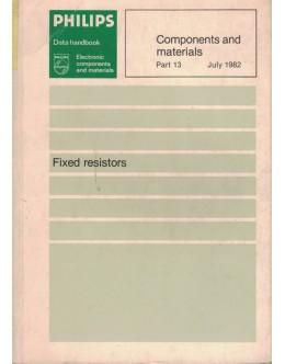 Components and Materials - Part 13 - July 1982 - Fixed Resistors
