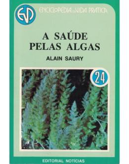 A Saúde Pelas Algas | de Alain Saury
