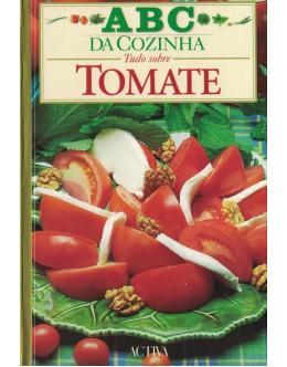 ABC da Cozinha - Tudo Sobre Tomate