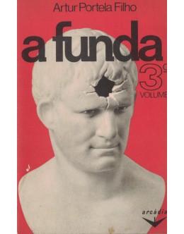 A Funda - 3.º Volume | de Artur Portela Filho