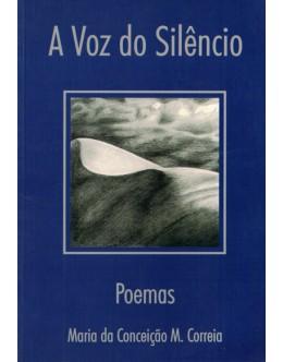 A Voz do Silêncio | de Maria da Conceição M. Correia