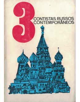 3 Contistas Russos Contemporâneos | de Mikail Cholokov, Ilya Ehrenbourg e Isaac Babel