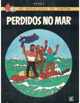 As Aventuras de Tintim - Perdidos no Mar | de Hergé