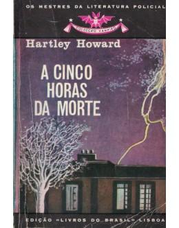 A Cinco Horas da Morte | de Hartley Howard