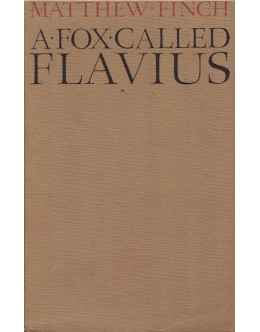 A Fox Called Flavius | de Matthew Finch