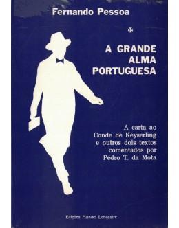 A Grande Alma Portuguesa | de Fernando Pessoa