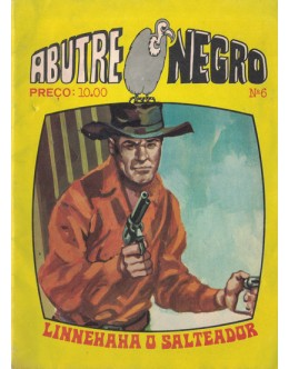 Abutre Negro - N.º 6 - Linnehehe, o Salteador
