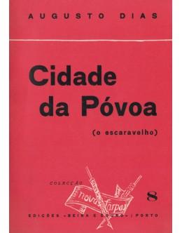 Cidade da Póvoa | de Augusto Dias