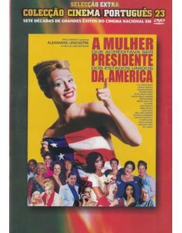 A Mulher que Acreditava Ser Presidente Dos Estados Unidos da América [DVD]