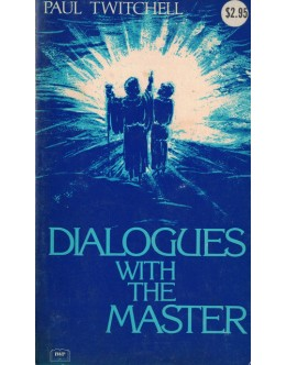 Dialogues With The Master   de Paul Twitchell