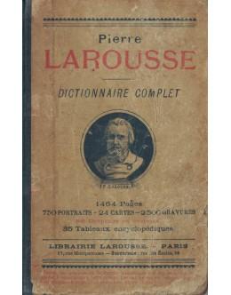 Dictionnaire Complet Illustré   de Pierre Larousse