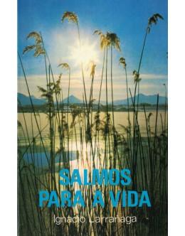 Salmos Para a Vida | de Ignacio Larrañaga